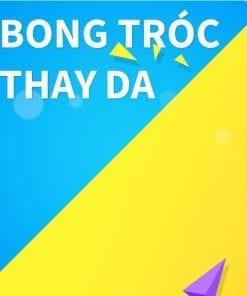 Bong tróc/Thay da
